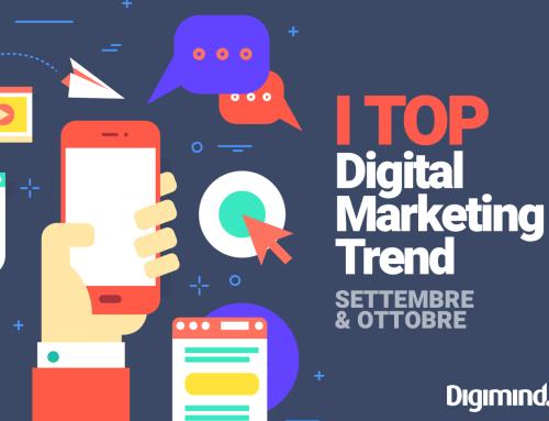 I Top digital marketing trend: cosa è successo a settembre e ottobre?